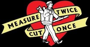 Measure Twice - Cut Once - The Tattoo 6