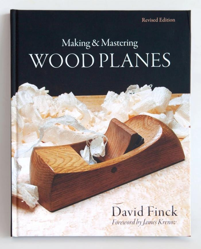 Making and Mastering Wooden Planes - Revised Edition