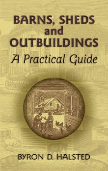 Barns, Sheds and Outbuildings - A Practical Guide