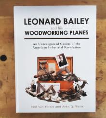 Leonard Bailey and his Woodworking Planes
