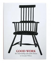 Good Work: The Chairmaking Life of John Brown