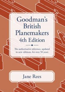 Goodman's British Planemakers 4th Edition