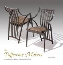 The Difference Makers: 30 Contemporary Makers, 30 Remarkable Stories