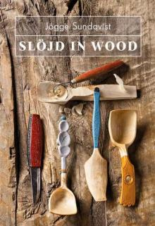 Slöjd In Wood